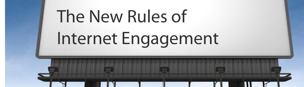 New Rules of Internet Engagement